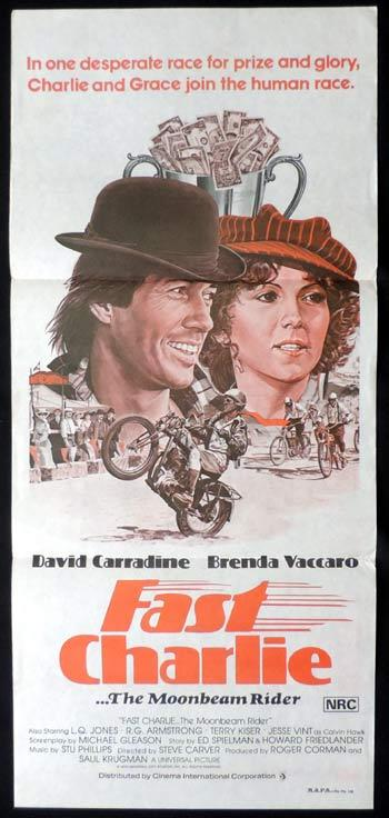 Fast Charlie... the Moonbeam Rider, Steve Carver, David Carradine, R. G. Armstrong, Brenda Vaccaro, Noble Willingham, L. Q. Jones, Terry Kiser, Ralph James, Daybill Movie poster