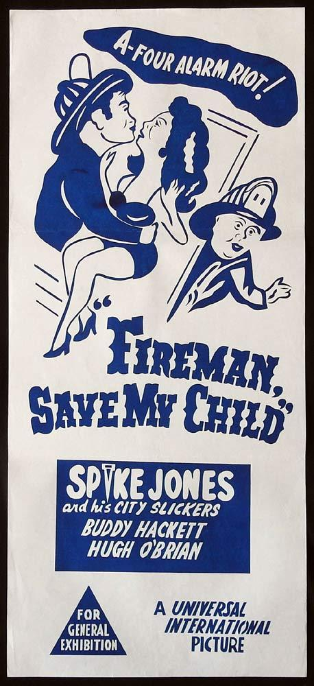 FIREMAN SAVE MY CHILD Original 1950sr Daybill Movie Poster Spike Jones and His City Slickers