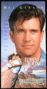FOREVER YOUNG Daybill Movie Poster Mel Gibson Jamie Lee Curtis