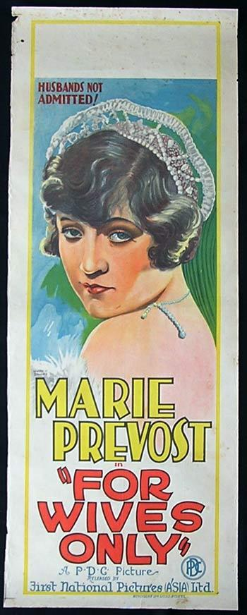 FOR WIVES ONLY Long Daybill Movie poster Wynne Davies art 1926 Marie Prevost