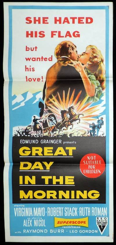 GREAT DAY IN THE MORNING Daybill Movie poster ROBERT STACK Virginia Mayo