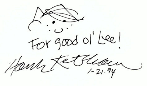 "HANK KETCHAM Autographed Index Card Dennis the Menace inscribed "" For Good ol' Lee Hank Ketcham 1-21-94"""