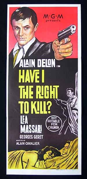 HAVE I THE RIGHT TO KILL 1964 Delon UNVANQUISHED poster