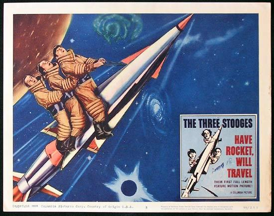 THREE STOOGES HAVE ROCKET WILL TRAVEL 1959 3 Stooges Lobby card 5