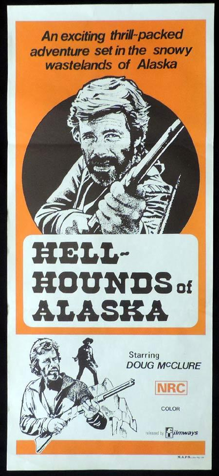 HELL HOUNDS OF ALASKA Original Daybill Movie Poster Doug McClure