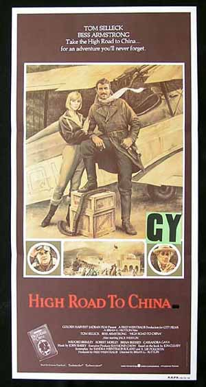 HIGH ROAD TO CHINA daybill Movie Poster Tom Selleck    Bess Armstrong
