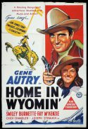 HOME IN WYOMIN Original One sheet Movie Poster VERY RARE Gene Autry