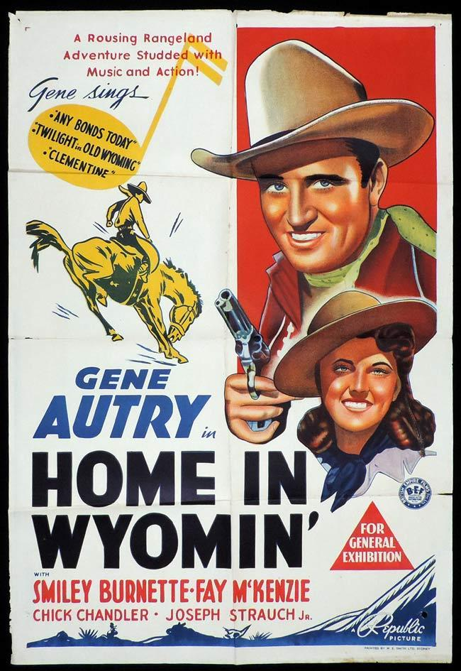 HOME IN WYOMIN Original One sheet Movie Poster VERY RARE Gene Autry