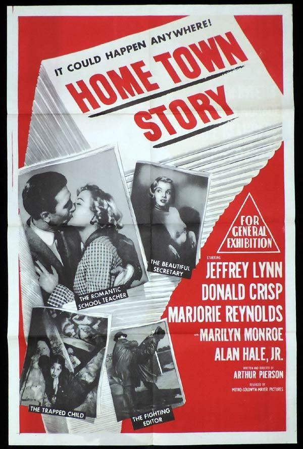 Home Town Story, One sheet, Movie poster, Arthur Pierson, Donald Crisp, Jeffrey Lynn, Marilyn Monroe, Alan Hale, Jr.