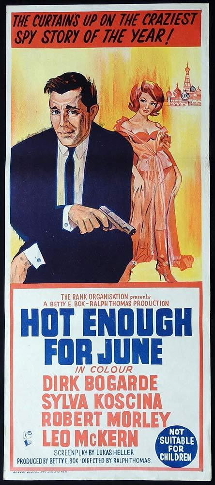 HOT ENOUGH FOR JUNE Daybill Movie Poster Dirk Bogarde Leo McKern