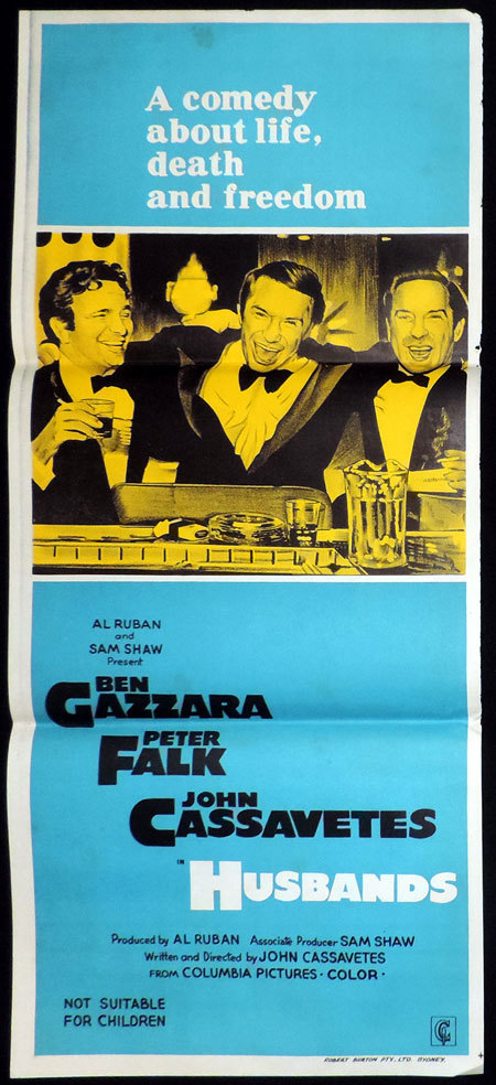 HUSBANDS Australian Daybill Movie poster Ben Gazzara John Cassavetes Peter Falk