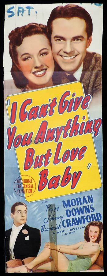 "I CAN""T GIVE YOU ANYTHING BUT LOVE BABY Long Daybill Movie poster Peggy Moran"