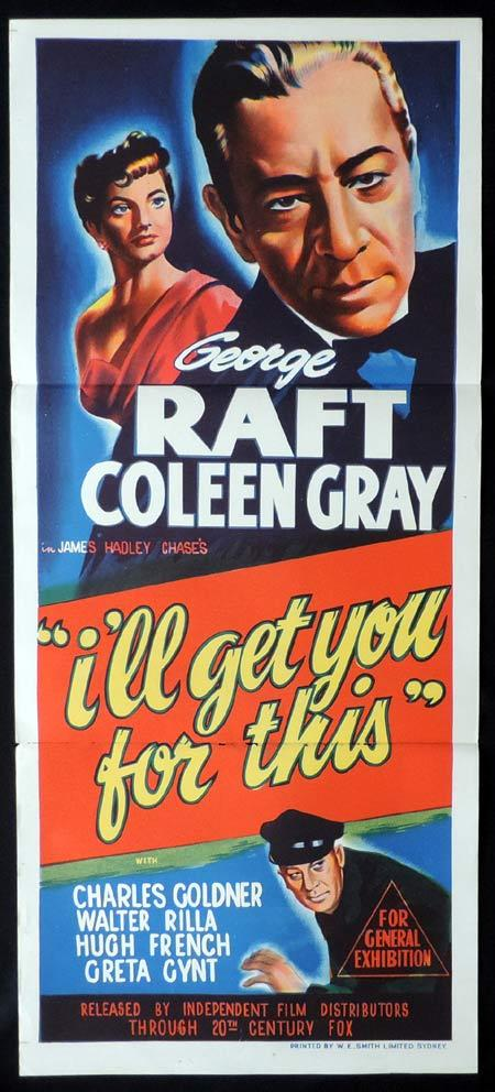 I'LL GET YOU FOR THIS Original Daybill Movie Poster Coleen Gray George Raft