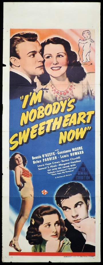 I'M NOBODY'S SWEETHEART NOW Long Daybill Movie poster 1940 Dennis O'Keefe Marchant