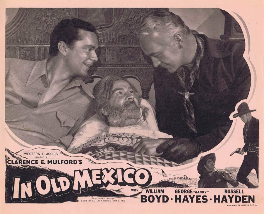IN OLD MEXICO Lobby Card 2 Hopalong Cassidy Gabby Hayes William Boyd