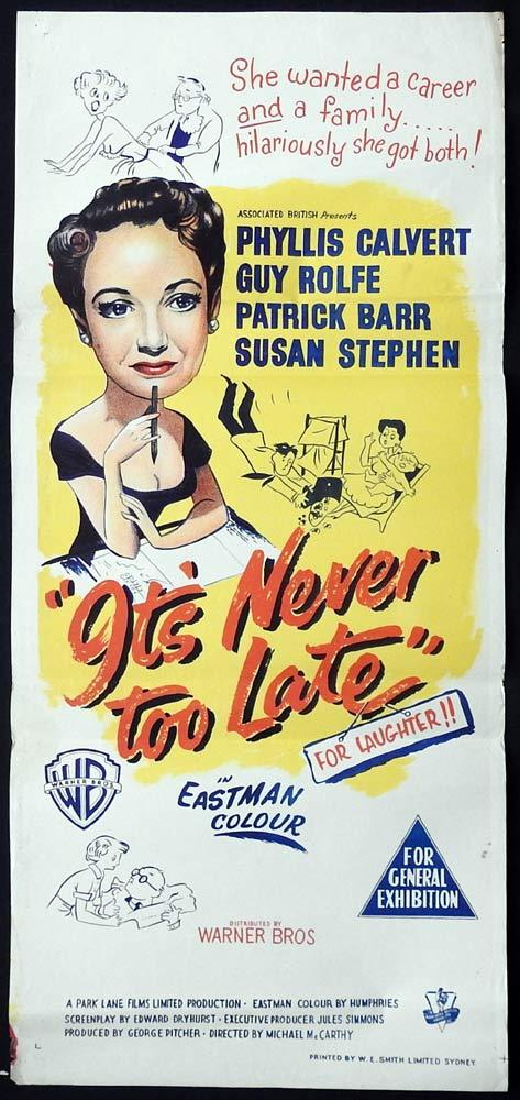 IT'S NEVER TOO LATE Original Daybill Movie poster Phyllis Calvert