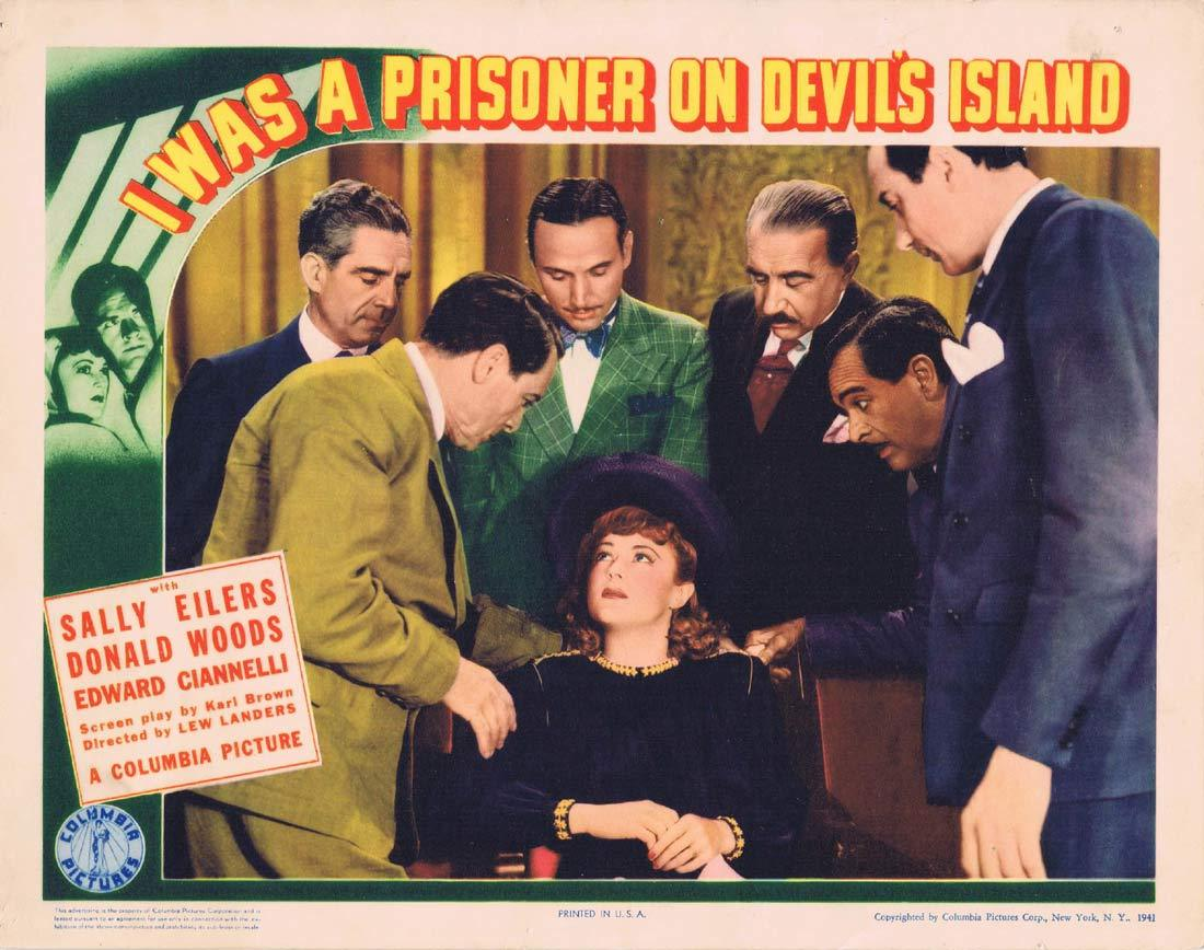 I WAS A PRISONER ON DEVIL'S ISLAND Original Lobby Card Sally Eilers Donald Woods Eduardo Ciannelli |