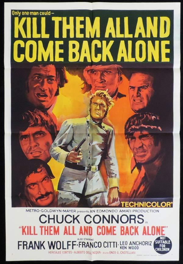 KILL THEM ALL AND COME BACK ALONE One Sheet Movie Poster Chuck Connors Spaghetti Western
