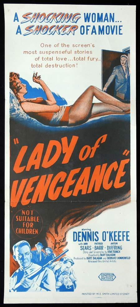 Lady of Vengeance, Burt Balaban, Dennis O'Keefe