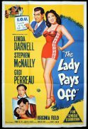 THE LADY PAYS OFF Original One sheet Movie Poster Linda Darnell Stephen McNally Gigi Perreau