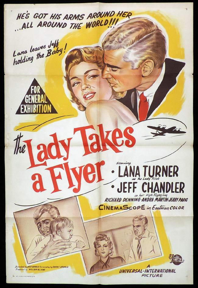 THE LADY TAKES A FLYER One Sheet Movie Poster Jeff Chandler Lana Turner