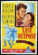 THE LAST OUTPOST Original One sheet Movie Poster Ronald Reagan Rhonda Fleming Bruce Bennett