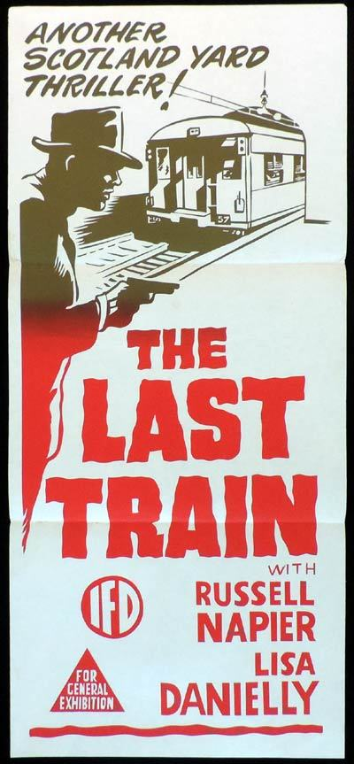 THE LAST TRAIN Daybill Movie poster Edgar Lustgarten British Cinema