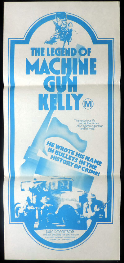 LEGEND OF MACHINE GUN KELLY aka MELVIN PURVIS G-MAN Daybill Movie poster Dale Robertson