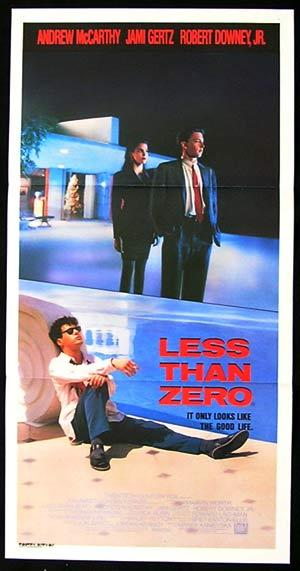 LESS THAN ZERO Daybill Movie Poster 1987 Robert Downey James Spader