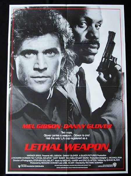 LETHAL WEAPON '87-Mel Gibson-Danny Glover One sht