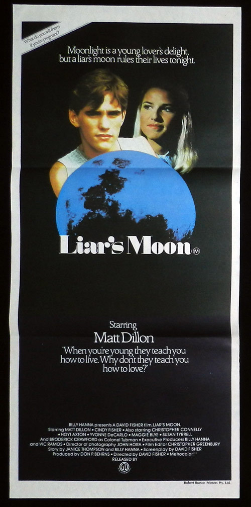 LIARS MOON Australian Daybill Movie poster Matt Dillon Cindy Fisher Hoyt Axton