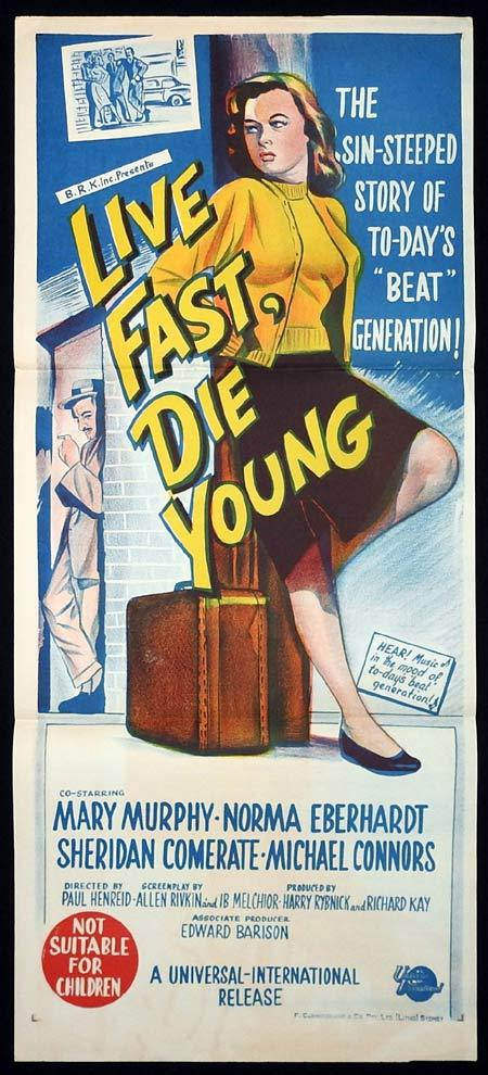 LIVE FAST DIE YOUNG Original Daybill Movie poster Mary Murphy Bad Girl Troy Donahue