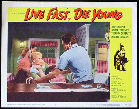 LIVE FAST DIE YOUNG 1958 Bad Girl Norma Eberhardt Lobby card 4