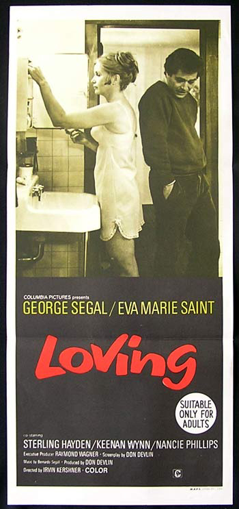 Loving, Irvin Kershner, George Segal, Eva Marie Saint, Keenan Wynn, Sterling Hayden, Roland Winters, David Doyle, Nancie Phillips, Janis Young, Edgar Stehli, Paul Sparer, Sherry Lansing, Andrew Duncan, Calvin Holt, Mina Kolb, Diana Dill, David Ford, James Manis, Mart Hulswit, John Fink, William Duffy