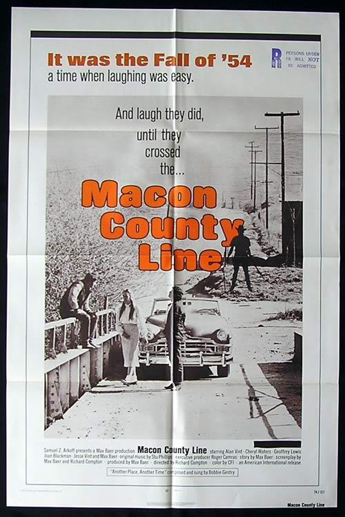 MACON COUNTY LINE Original One sheet Movie poster Jesse Vint Cheryl Waters Max Baer