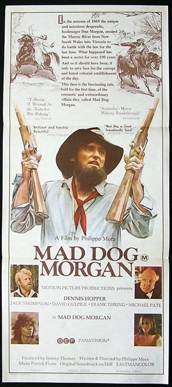 MAD DOG MORGAN Daybill Movie Poster 1976 Rare Dennis Hopper Jack Thompson
