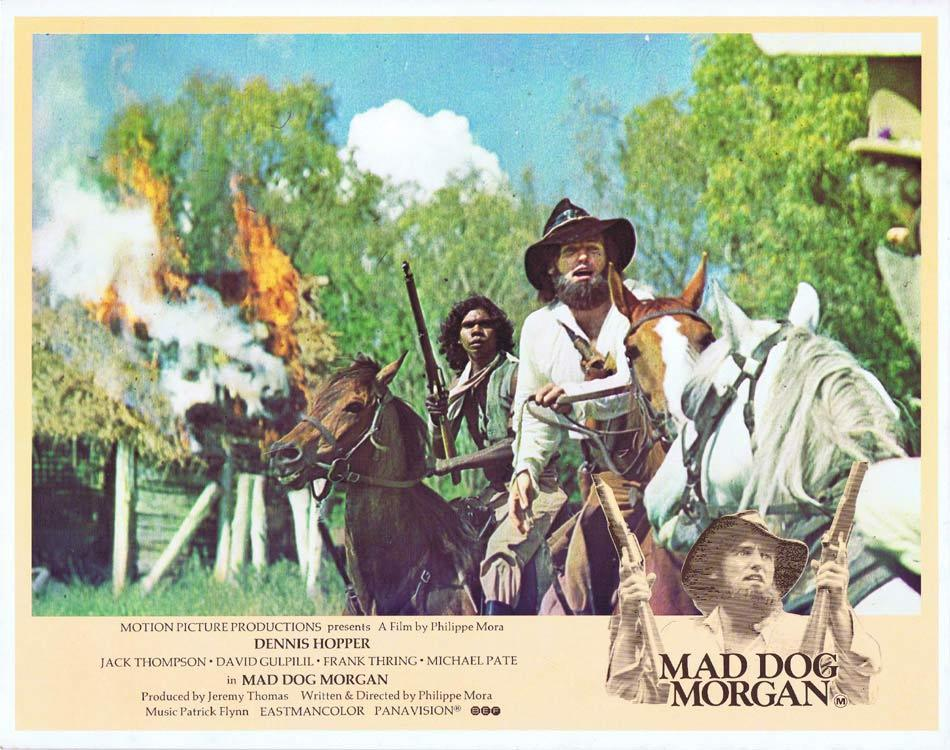 MAD DOG MORGAN Australian Lobby Card 1 Dennis Hopper Jack Thompson