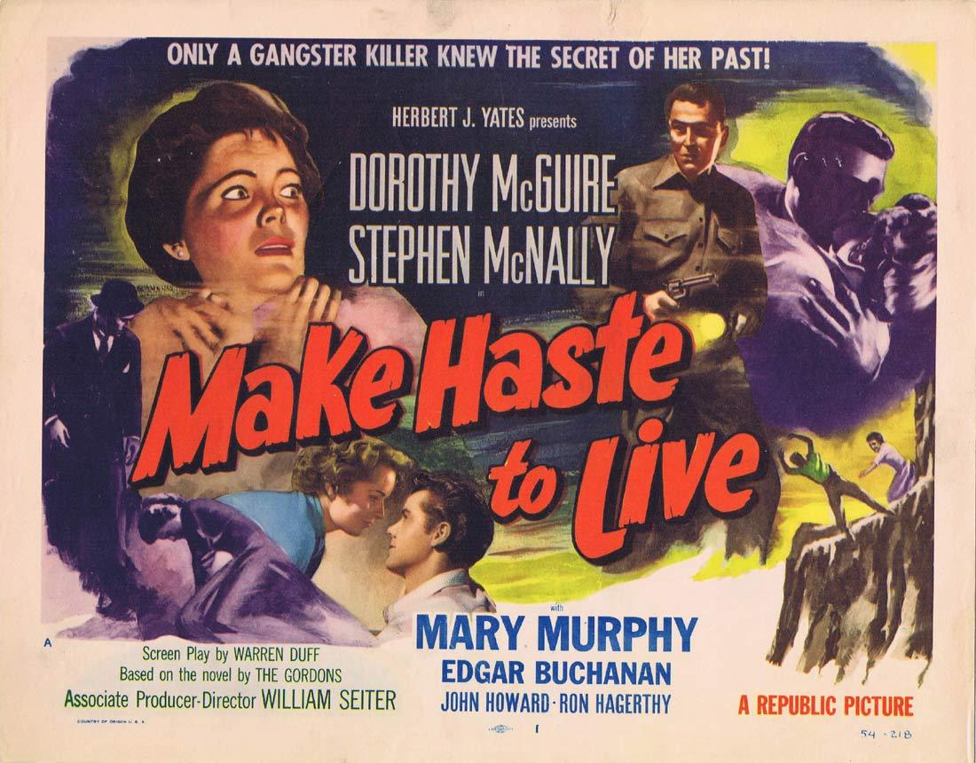 MAKE HASTE TO LIVE Original Title Lobby Card  Dorothy McGuire Stephen McNally