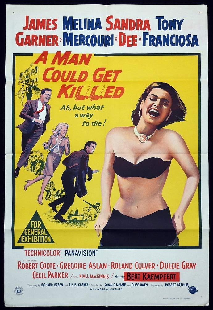 A Man Could Get Killed, Ronald Neame Cliff Owen, James Garner Melina Mercouri Sandra Dee Anthony Franciosa Robert Coote