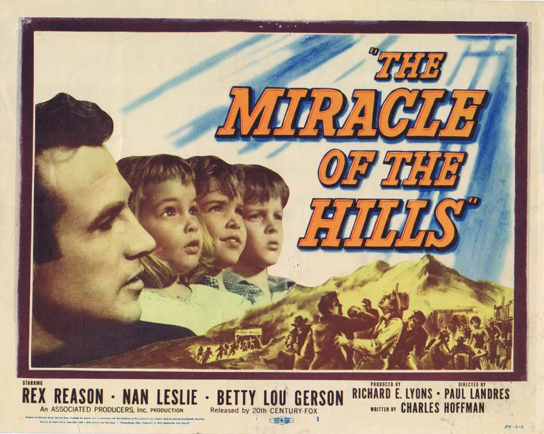 THE MIRACLE OF THE HILLS Title Lobby Card Rex Reason Nan Leslie Betty Lou Gerson