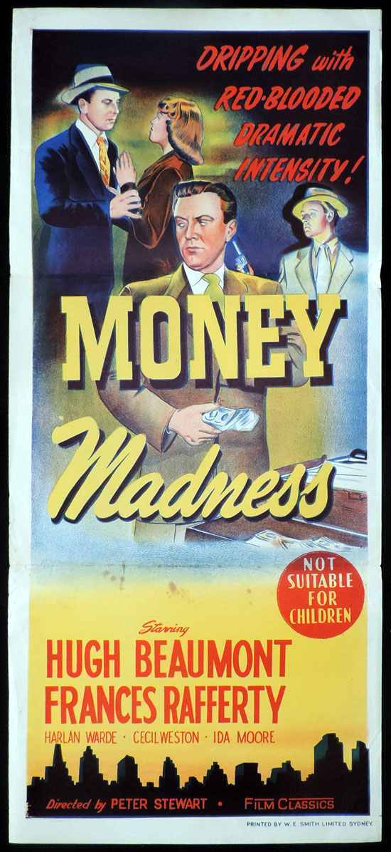 MONEY MADNESS Australian Daybill Movie Poster Hugh Beaumont Film Noir