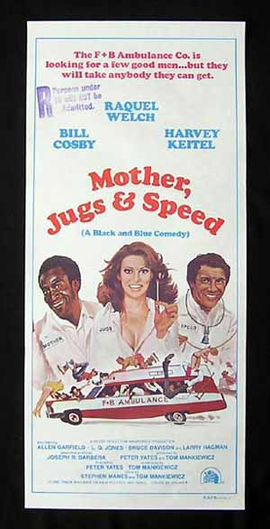 MOTHER JUGS AND SPEED Australian Daybill Movie Poster Raquel Welch