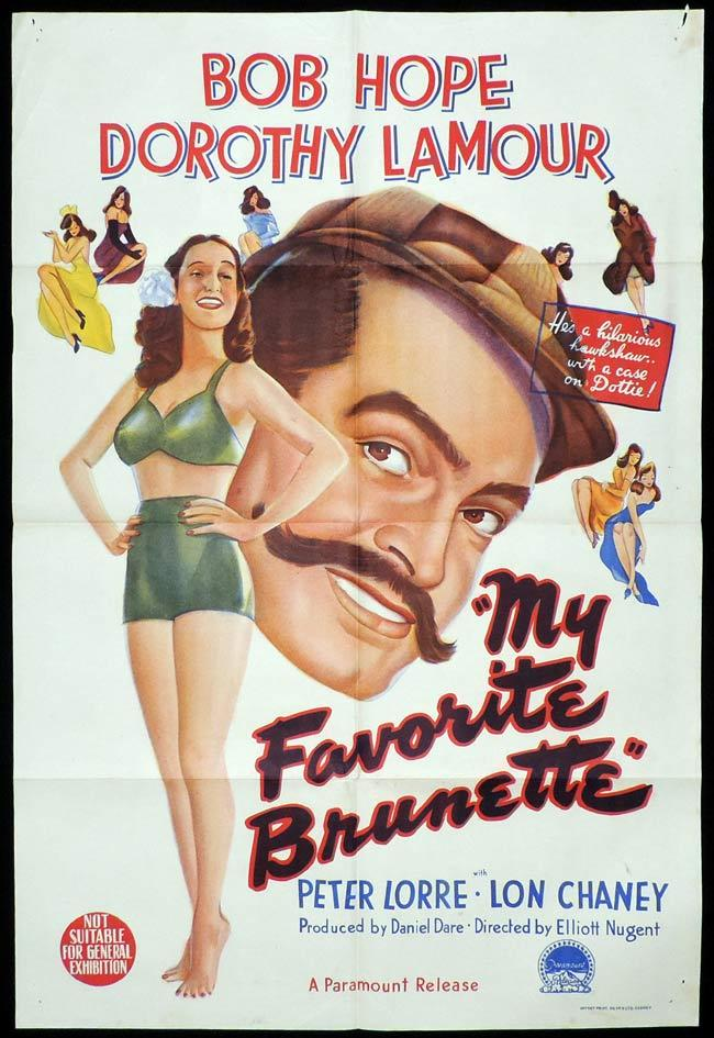 MY FAVORITE BRUNETTE Original One sheet Movie Poster Bob Hope Dorothy Lamour Peter Lorre Lon Chaney