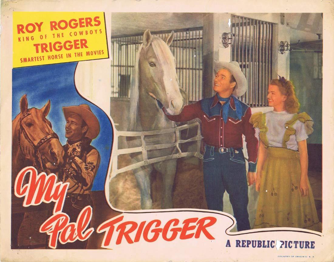 MY PAL TRIGGER Vintage Lobby Card Roy Rogers Dale Evans Jack Holt