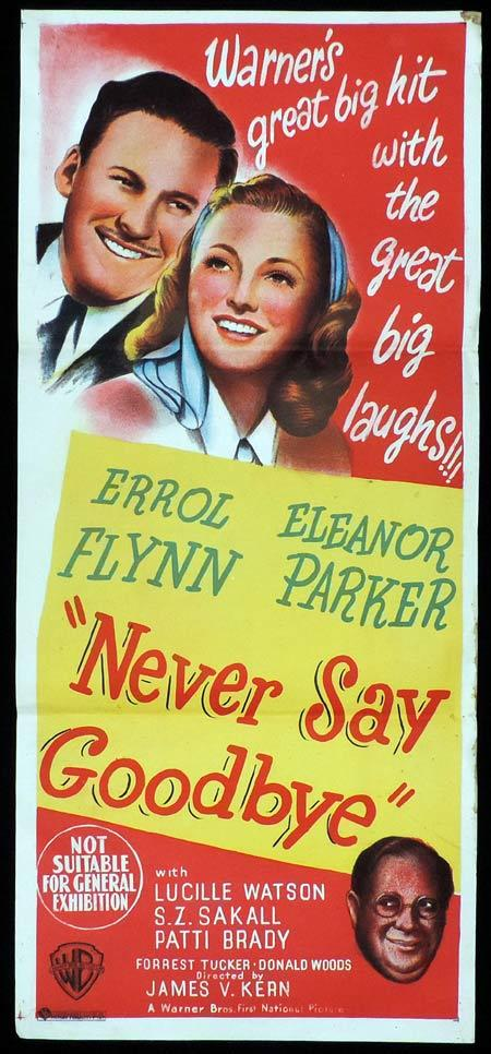 NEVER SAY GOODBYE Daybill Movie poster 1946 Errol Flynn Eleanor Parker RARE Daybill Movie Poster
