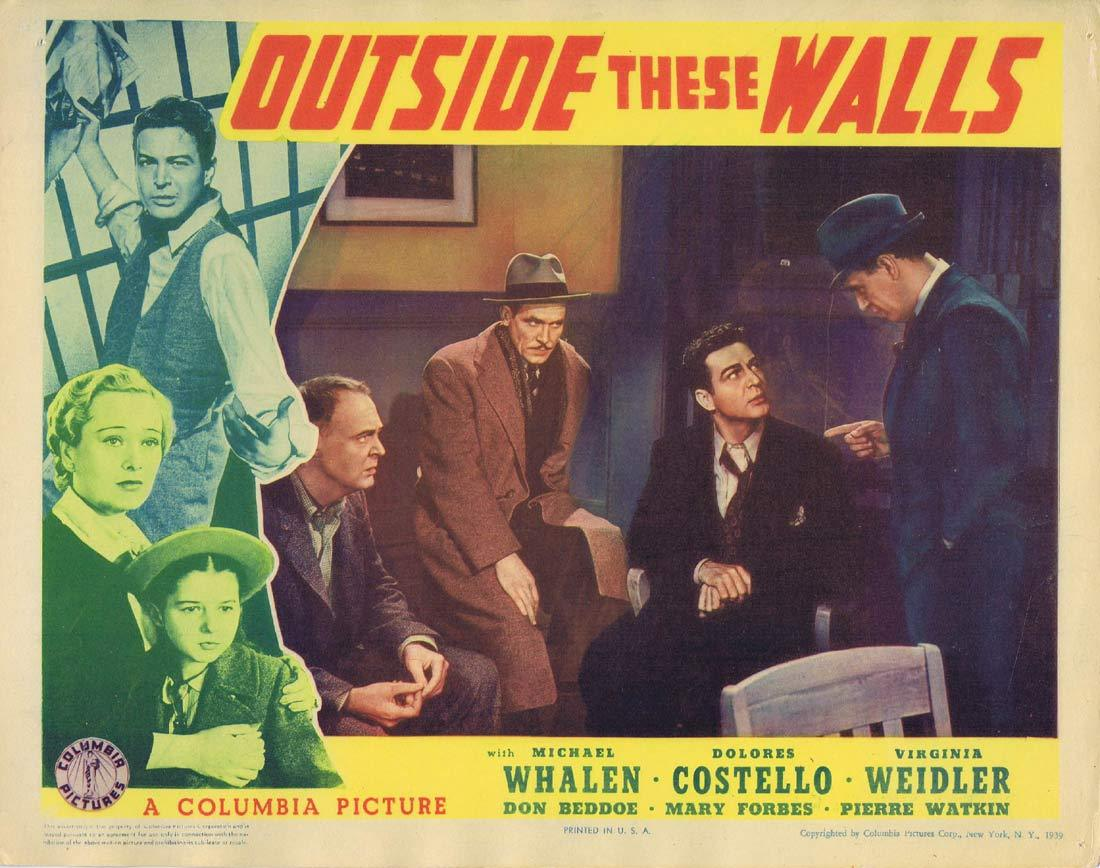 OUTSIDE THESE WALLS Original Lobby Card 3 Michael Whalen Dolores Costello Virginia Weidler