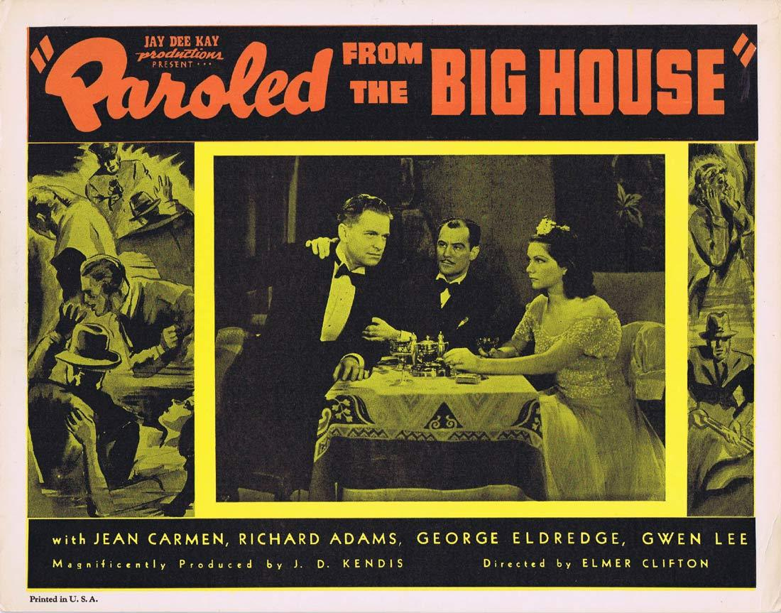 PAROLED FROM THE BIG HOUSE Original Lobby Card 2 Jean Carmen Ted Adams
