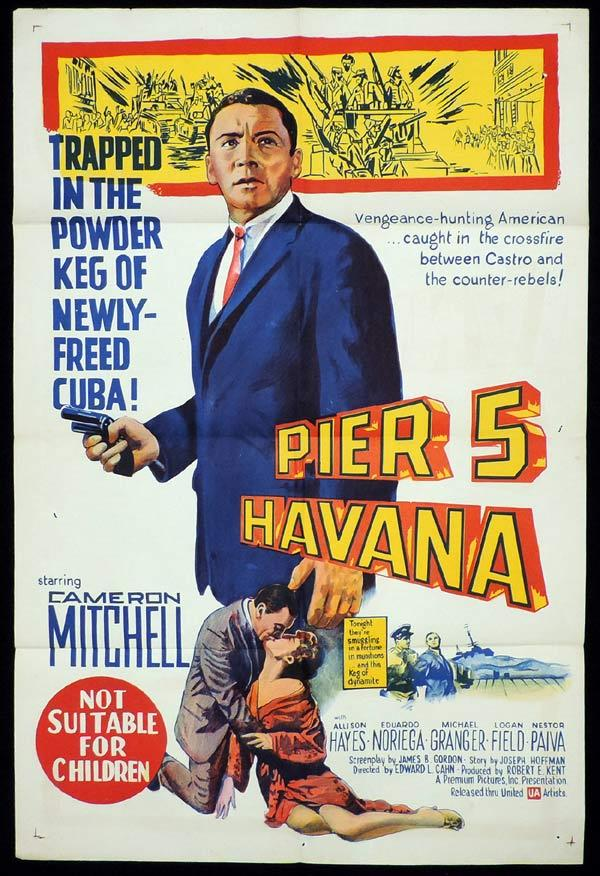 PIER 5 HAVANA One Sheet Movie Poster Cameron Mitchell Filmed in Cuba