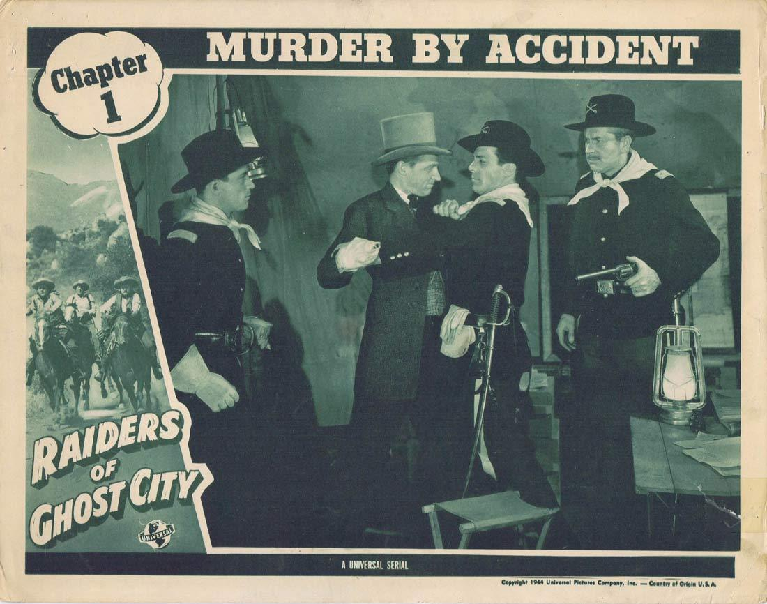 RAIDERS OF GHOST CITY Original Lobby Card Universal Serial Dennis Moore Chapt 1