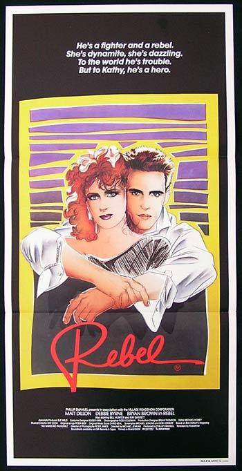 REBEL, Matt Dillon, Bryan Brown, Debra Byrne, Australian Daybill, Movie poster